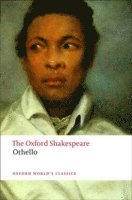 bokomslag Othello: The Oxford Shakespeare: The Moor of Venice