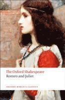 bokomslag Romeo and Juliet: The Oxford Shakespeare