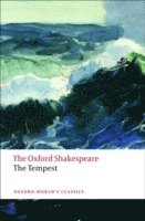 bokomslag The Tempest: The Oxford Shakespeare