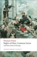 bokomslag Rights of Man, Common Sense, and Other Political Writings