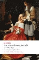 bokomslag The Misanthrope, Tartuffe, and Other Plays