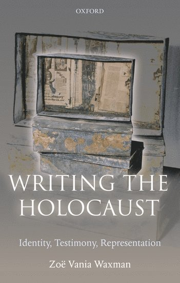 bokomslag Writing the Holocaust: Identity, Testimony, Representation