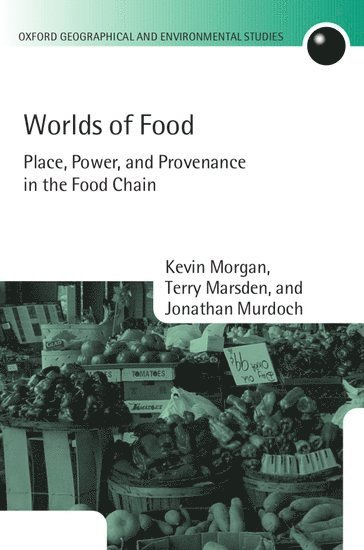 bokomslag Worlds of Food: Place, Power, and Provenance in the Food Chain