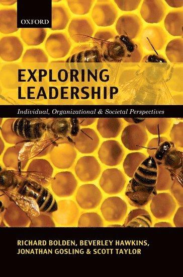 bokomslag Exploring Leadership: Individual, Organizational & Societal Perspectives