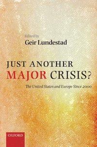 bokomslag Just Another Major Crisis?