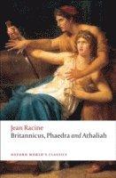 bokomslag Britannicus, Phaedra, Athaliah