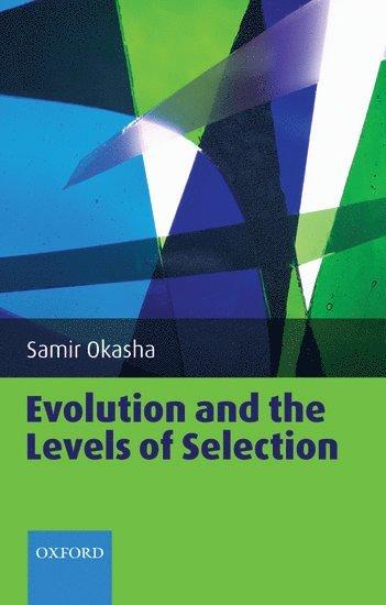 bokomslag Evolution and the Levels of Selection
