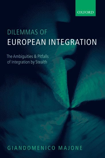 bokomslag Dilemmas of European Integration