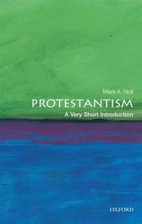 bokomslag Protestantism: A Very Short Introduction