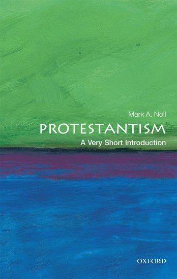 bokomslag Protestantism: A Very Short Introduction