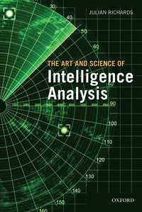bokomslag Art and science of intelligence analysis