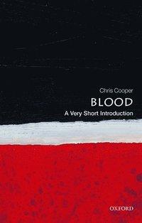 bokomslag Blood: A Very Short Introduction
