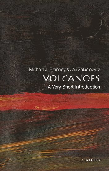 bokomslag Volcanoes: A Very Short Introduction