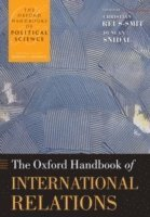 bokomslag The Oxford Handbook of International Relations