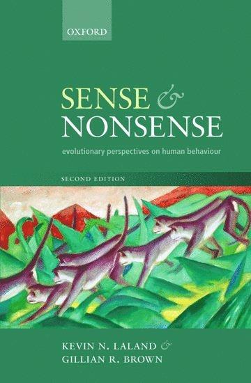 bokomslag Sense and Nonsense: Evolutionary perspectives on human behaviour