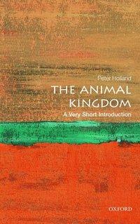 bokomslag The Animal Kingdom: A Very Short Introduction