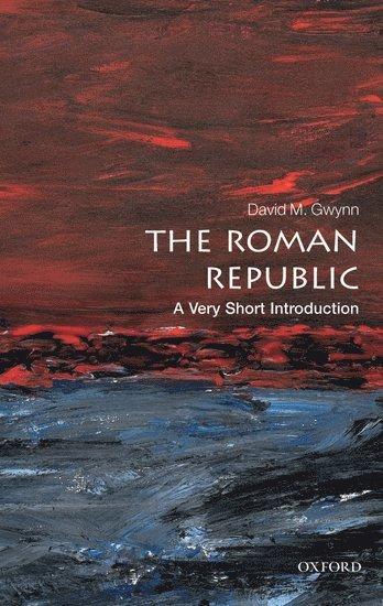bokomslag The Roman Republic: A Very Short Introduction