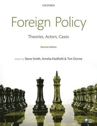 bokomslag Foreign Policy: Theories, Actors, Cases