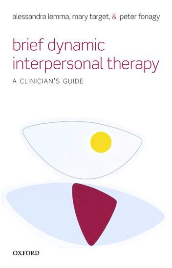 bokomslag Brief Dynamic Interpersonal Therapy: A Clinician's Guide
