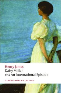bokomslag Daisy Miller and An International Episode