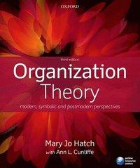 bokomslag Organization Theory: Modern, Symbolic and Postmodern Perspectives