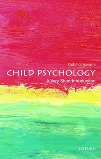 bokomslag Child Psychology: A Very Short Introduction