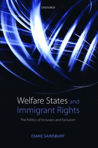 bokomslag Welfare States and Immigrant Rights: The Politics of Inclusion and Exclusion
