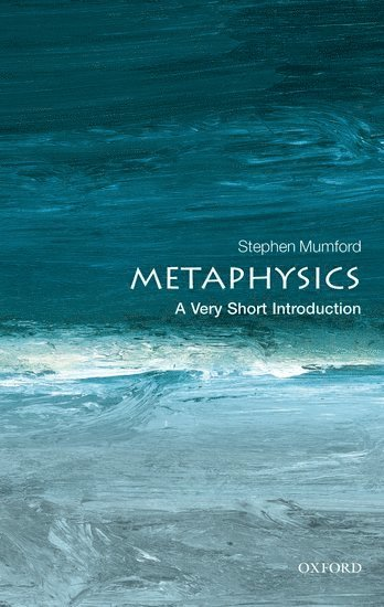 bokomslag Metaphysics: A Very Short Introduction
