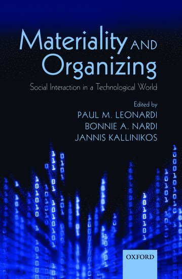bokomslag Materiality and Organizing: Social Interaction in a Technological World