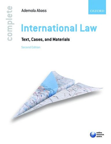 bokomslag Complete International Law: Text, Cases, and Materials