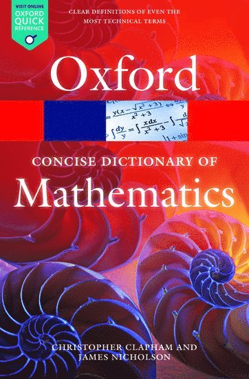 bokomslag The Concise Oxford Dictionary of Mathematics