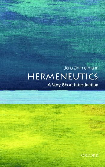 bokomslag Hermeneutics: A Very Short Introduction
