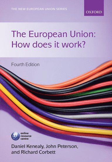 bokomslag The European Union: How Does it Work?