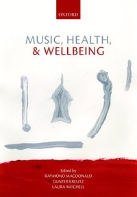 bokomslag Music, Health, and Wellbeing