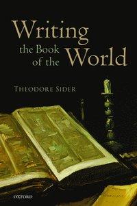 bokomslag Writing the Book of the World