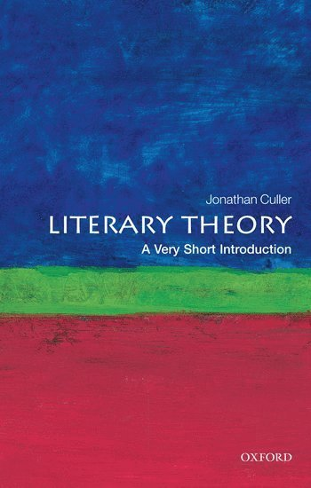 bokomslag Literary Theory: A Very Short Introduction
