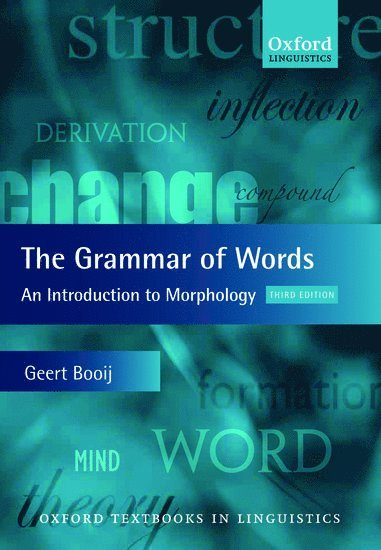 The Grammar of Words: An Introduction to Linguistic Mor