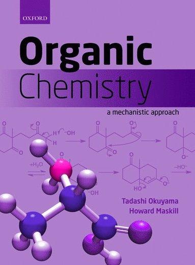 bokomslag Organic Chemistry: A mechanistic approach
