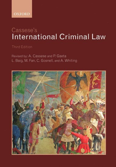bokomslag Cassese's International Criminal Law