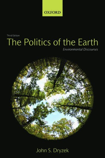 bokomslag The Politics of the Earth: Environmental Discourses