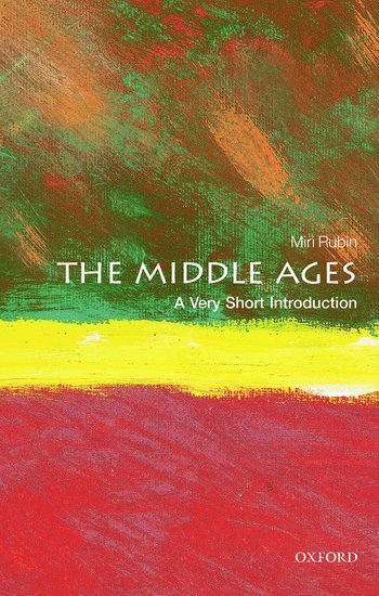 bokomslag The Middle Ages: A Very Short Introduction