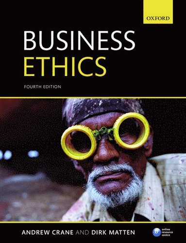 bokomslag Business Ethics: Managing Corporate Citizenship and Sustainability in the Age of Globalization