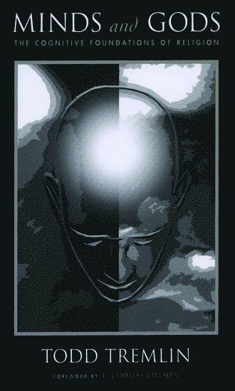bokomslag Minds and Gods: The Cognitive Foundations of Religion