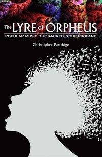 bokomslag The Lyre of Orpheus