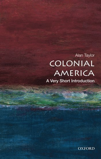 bokomslag Colonial America: A Very Short Introduction