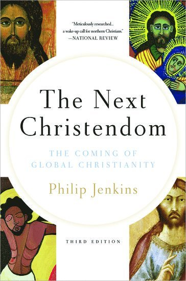 bokomslag Next christendom - the coming of global christianity
