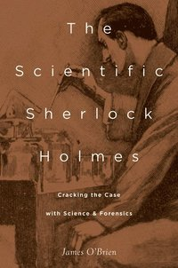 bokomslag The Scientific Sherlock Holmes