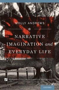 bokomslag Narrative Imagination and Everyday Life