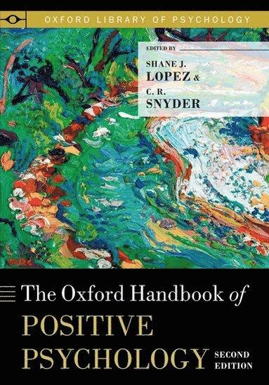 bokomslag The Oxford Handbook of Positive Psychology