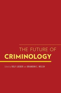 bokomslag The Future of Criminology